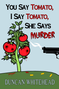 You Say Tomato, I Say Tomato, She Says Murder